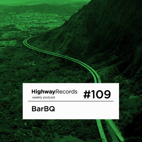 Highway Podcast #109 — BarBQ