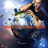 Criminal Vibes - Owner of a Lonely Heart (club mix) teaser