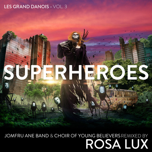 Rosa Lux & Jomfru Ane Band - Krisens Danse-Makabre (Rosa Lux Red Remix)