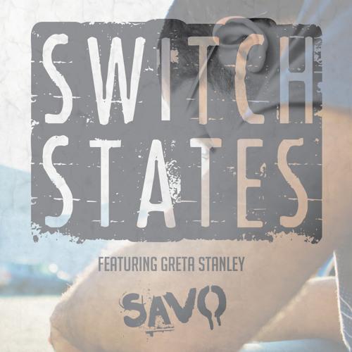 Switch States Ft. Greta Stanley