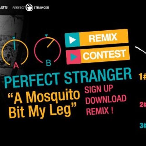 Perfect Stranger - A Mosquito Bit My Leg (Random Remix) [bpm_remix_contest