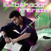Bahador Kharazmi - Seksbomb (Extended)