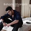 Bahador Kharazmi - Seksbomb (Radio)