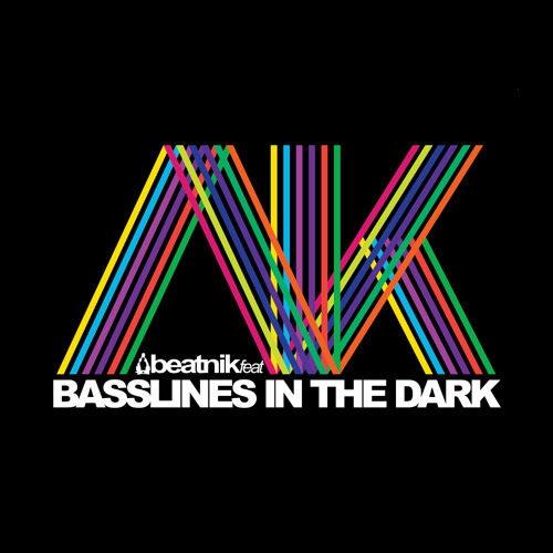 Beatnik feat AK - Basslines In The Dark