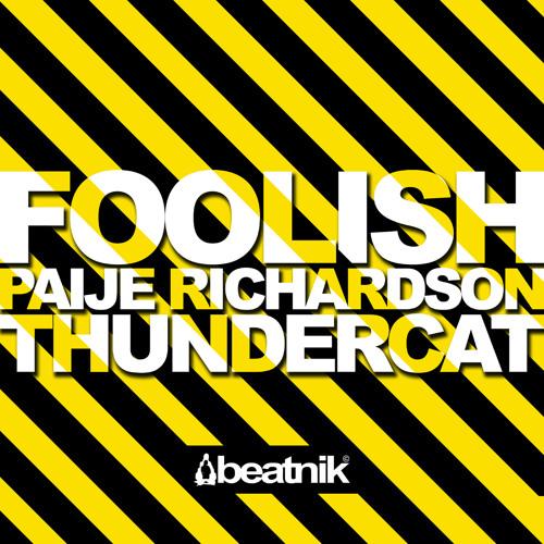 Beatnik - Foolish Feat Paije Richardson & Thundercat