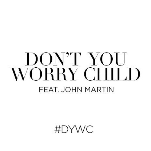 """Don't You Worry Child"" - John Martin (Acoustic Version)"