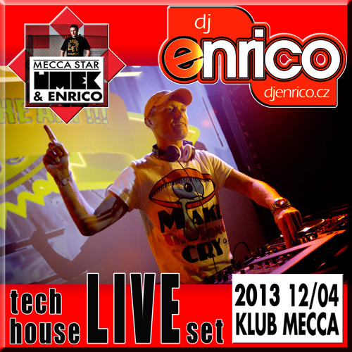 DJ Enrico - Live@MECCA - Meccastar party with UMEK (2013) incl.tracklist
