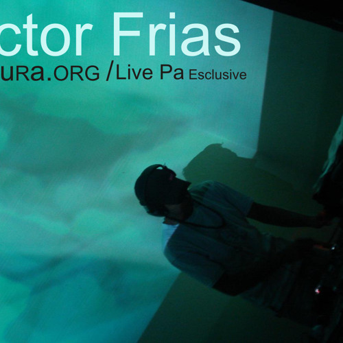 Live Pa Victor Frias esclusive Mixture org