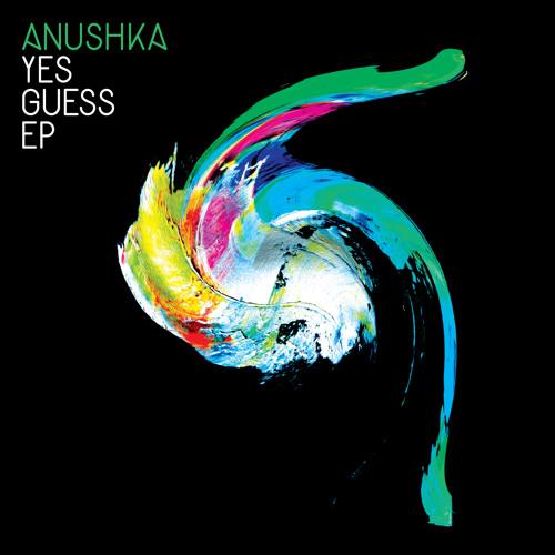 Anushka - Yes Guess (Anushka VIP)