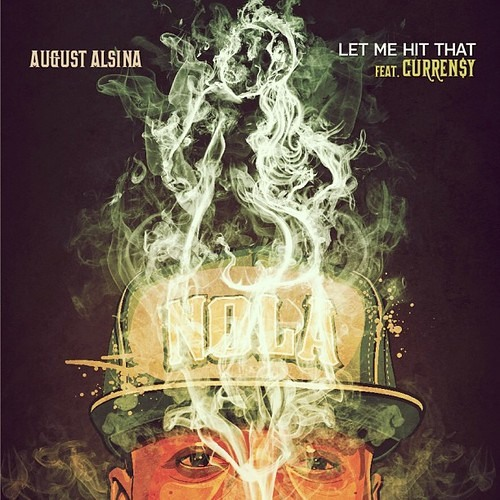 Thumbnail August Alsina Ft Curren Y Let Me Hit That
