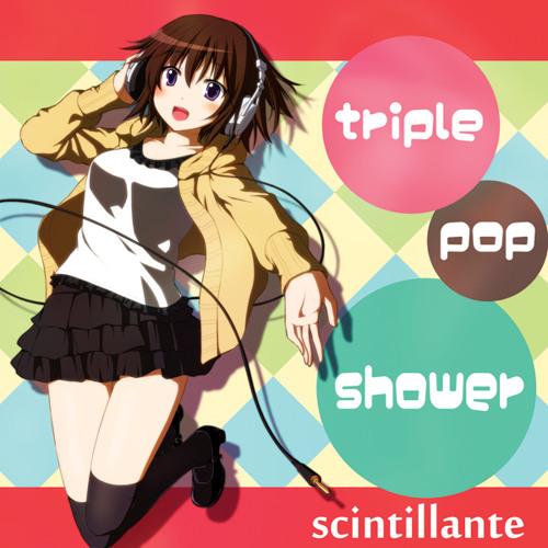 [SCLT-0005] triple pop shower -crossfade demo-