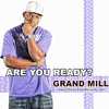 Download Grand Mill - Are You Ready? Mp3