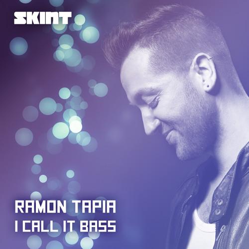 Ramon Tapia - I Call It Bass (Original Mix) [Skint]