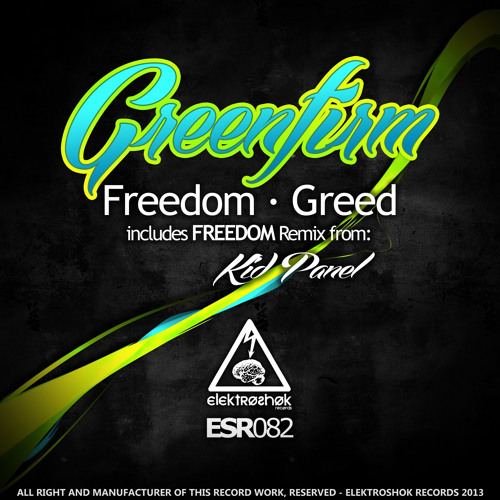 Green Firm - Freedom (Kid Panel Remix)