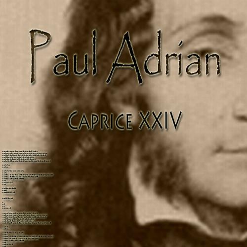 Paul Adrian - Caprice XXIV