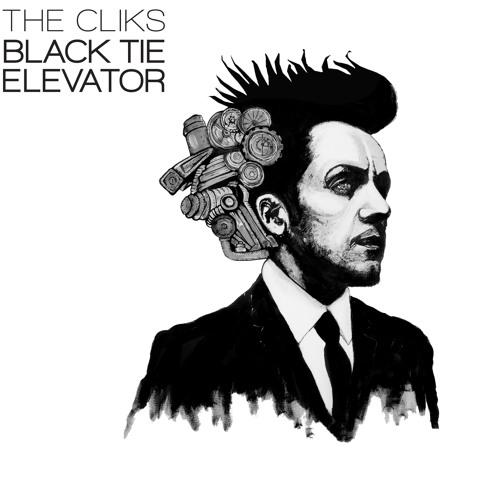 BLACK TIE ELEVATOR - THE CLIKS