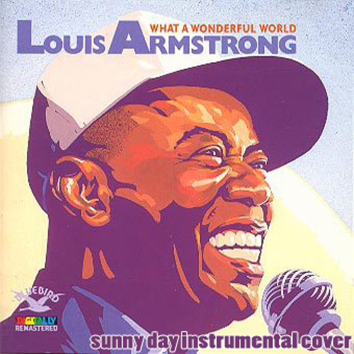 What a Wonderful World - Louis Armstrong Instrumental Cover