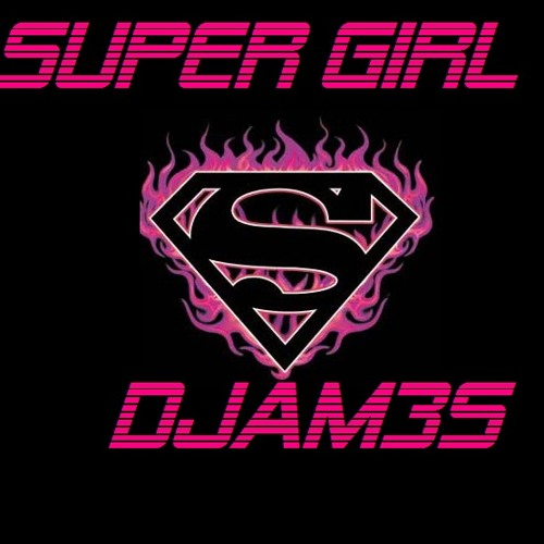Super Girl (The Dirty Boyz Play Clean Extended Mix)