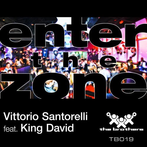 Vittorio Santorelli feat. King David - Enter the Zone - Radio Edit