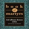 Book of Martyrs 'Splendour' (1992)