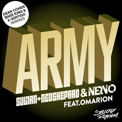 Sultan + Ned Shephard & NERVO ft Omarion - Army (90sec Remix Teasers)