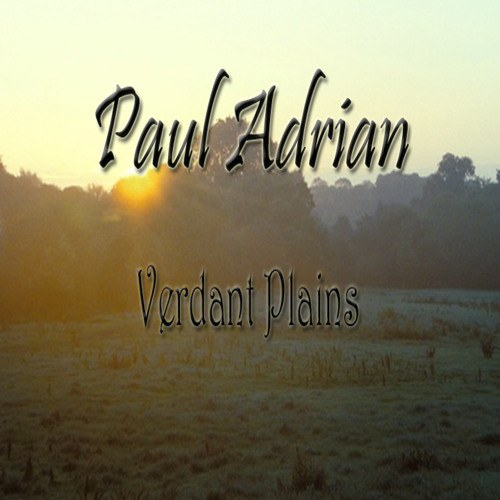 Paul Adrian - Verdant Plains