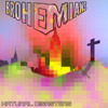 Brohemians - Shake It Like An Earthquake