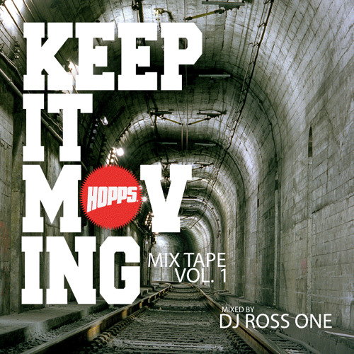 HOPPS Presents: KEEP IT MOVING Vol. 1