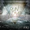 RUN DMT- Into The Sun (Singularity Remix)