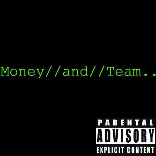 """""""Money And Team Feat. Young James"""" Dylan (Prod. By. Vybe)"""