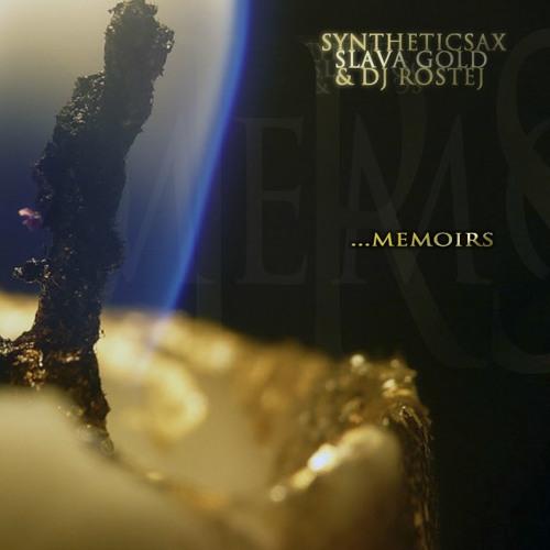 Slava Gold & Syntheticsax - Memoirs (Dj Rostej remix)