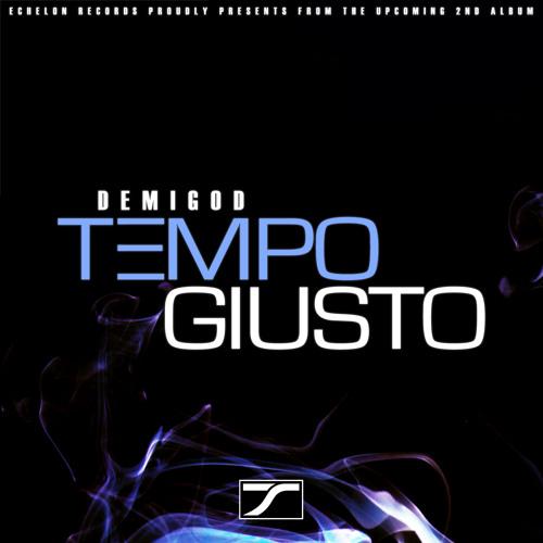 Tempo Giusto - Demigod (Original Mix)