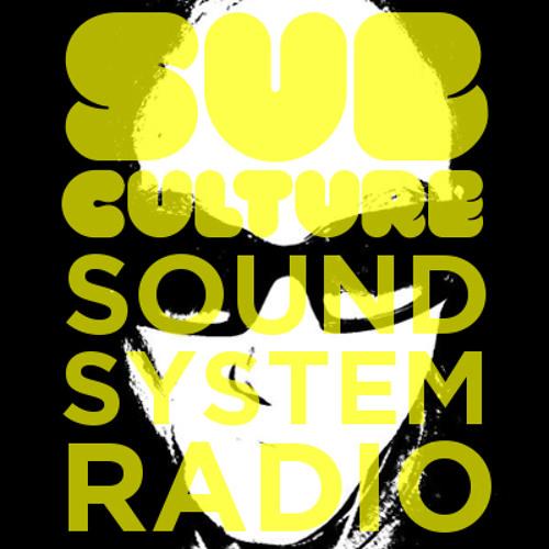 Sub-Culture Sound System Radio: 006 mixed by Rex Dasteppa