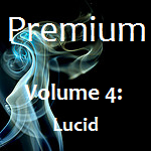 Volume 4 - Lucid