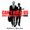 macklemore can t hold us dance floor junkies trap remix