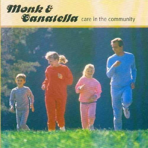 Monk & Canatella - Care In The Community - 05 - Roughead
