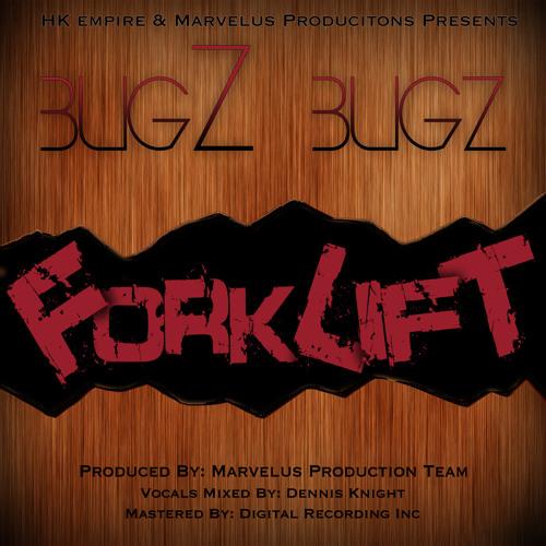 BugZ Bugz - FORKLIFT - (Bubble Gum Riddim)