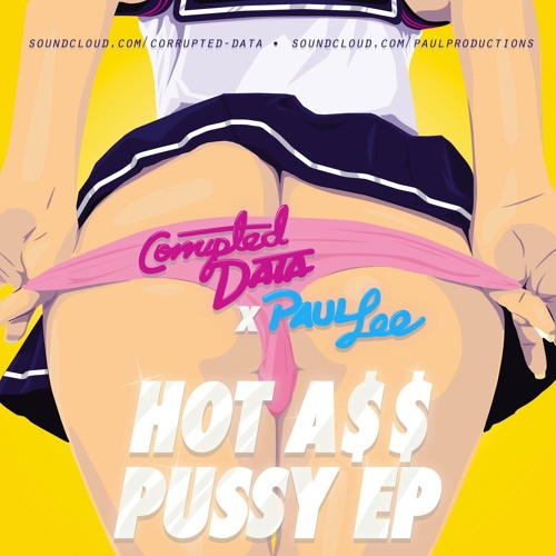 01 Hot As$ P*ssy (Original P0rno Mix)