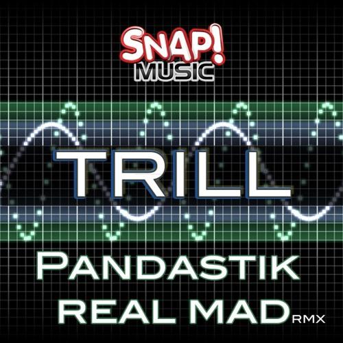 Pandastik - Trill (Original Mix)