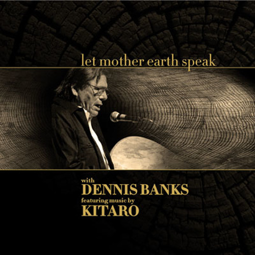 "Kitaro & Dennis Banks - Thank You Great Spirit from ""Let Mother Earth Speak"""