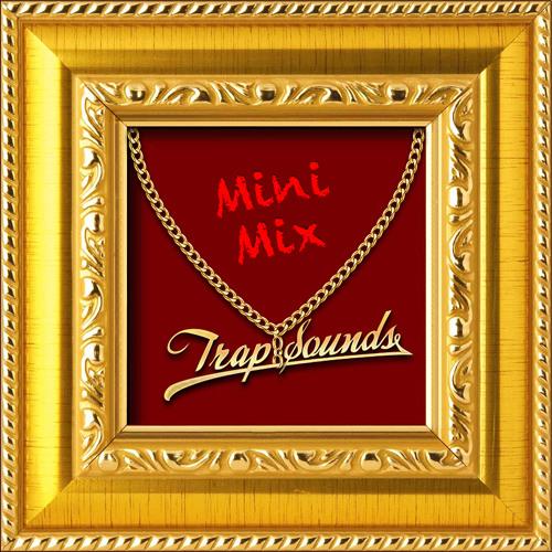 TrapSouns.com Mini Mix | FREE DOWNLOAD