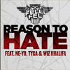 DJ Felli Fel ft. Ne-Yo, Tyga, & Wiz Khalifa - Reason To Hate