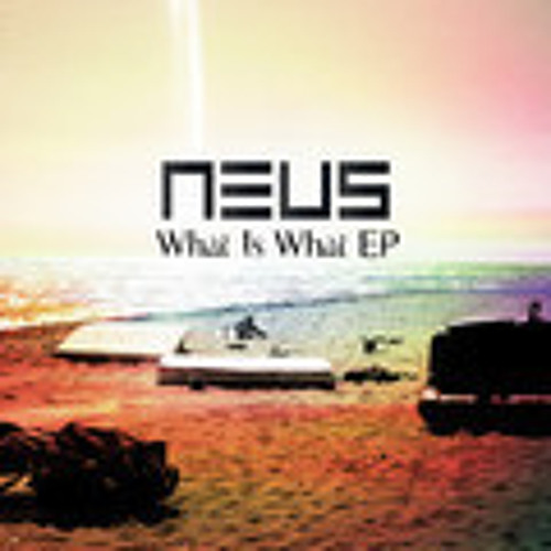 Neus - Whats is what (2DROPA Remix)