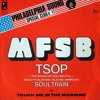 MFSB - T.S.O.P. (The Sound Of Philadelphia) (Rafael Cancian Rework)