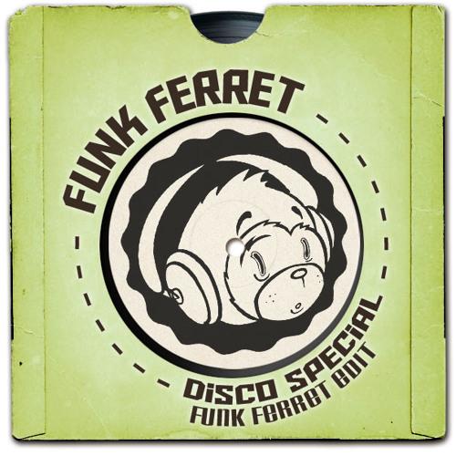 Disco Special - Funk Ferret Edit