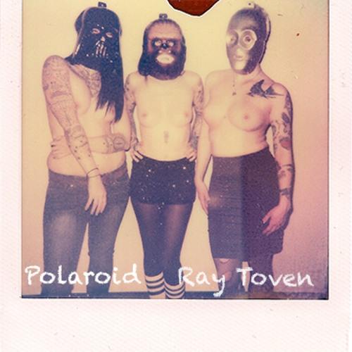 Ray Toven - Polaroid (Original Mix) *REMIX STEMS IN DESCRIPTION*