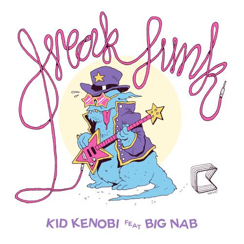 ***FREE DOWNLOAD*** 'Freak Funk (Kid Kenobi VIP Remix)' - Kid Kenobi feat. Big Nab