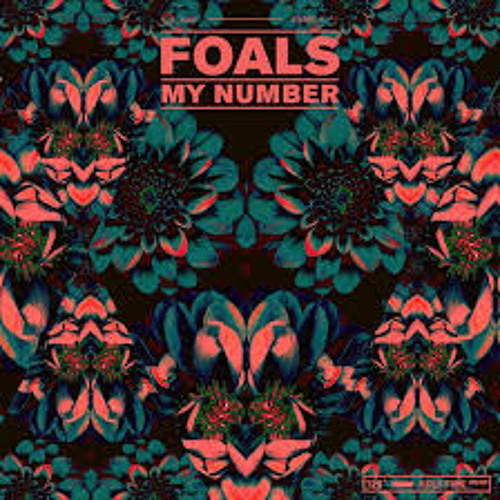 """My Number"" -  Foals  (Live)"