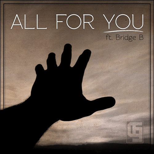 All For You ft. Bridge B (prod. by MorFiy)