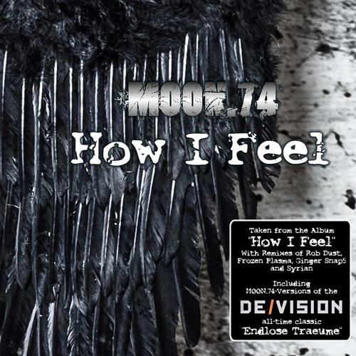 MOON.74 - How I Feel (Rob Dust Remix) Snippet
